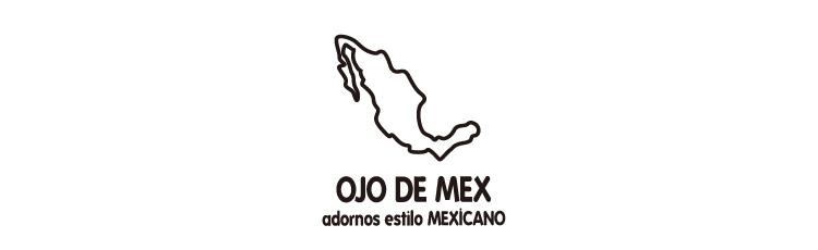 OJO DE MEX / オホ デ メックス